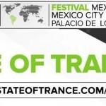 A STATE OF TRANCE FESTIVAL  LLEGA A MÉXICO