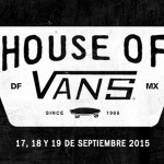 INDIO PRESENTA: HOUSE OF VANS MEXICO