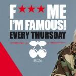 F*** Me I'm Famous!