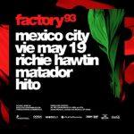 FACTORY 93 llega a México con lo mejor del underground