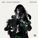 Nicole Moudaber y Moby anuncian nuevo EP 'Adoption'
