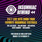 Insomniac Rewind nos conectará con live sets de sus festivales