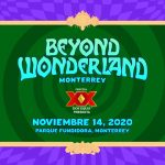 Beyond Wonderland MTY anuncia cartel para su cuarta edición