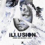 """Armin Van Buuren & AVIRA  lanzan su nueva colaboración """"Illusion"""""""