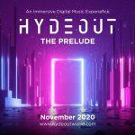 Descubre Hydeout: The Prelude, la plataforma de entretenimiento de música inmersiva