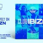 "Anna Tur y Carl Cox participan en ""Club Ibiza: The Sessions"""